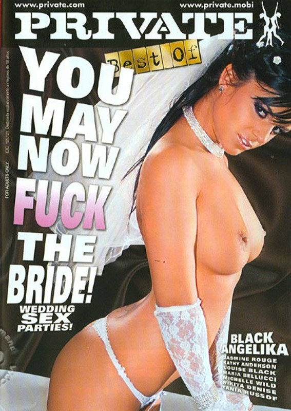 The Best Of Private 155 - You May Now Fuck The Bride!  Image
