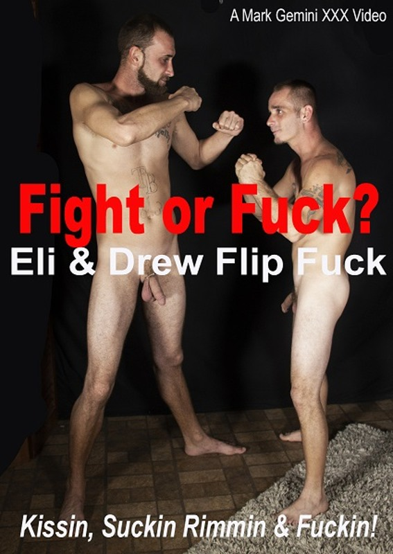 Fight or Fuck? - Eli & Drew Flip Fuck  Image